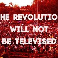 La Revolución no será televisada
