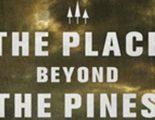 Póster de 'The Place Beyond the Pines', la nueva colaboración de Ryan Gosling y Derek Cianfrance