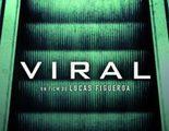 Póster y tráiler de 'Viral' de Lucas Figueroa