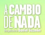'A cambio de nada', el debut de Daniel Guzmán como director, comienza su rodaje