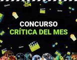 Estrenamos el concurso 'La crítica del mes': demuestra tus dotes como crítico de cine