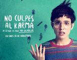 Tráiler final de 'No culpes al karma de lo que te pasa por gilipollas' con Verónica Echegui