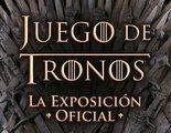 'Juego de Tronos: La exposición oficial' llega a Madrid en octubre