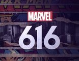 Tráiler de 'Marvel 616', la serie documental sobre la Casa de las Ideas para Disney+