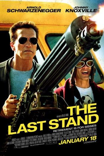 Cartel definitivo de 'The Last Stand' con Arnold Schwarzenegger y Johnny Knoxville