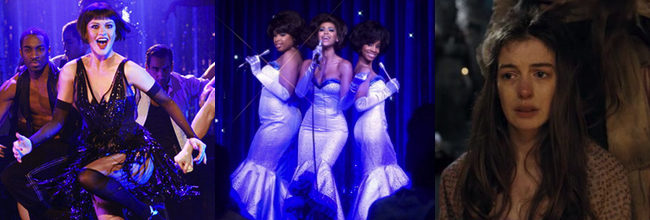 'Chicago', 'Dreamgirls' 'Los miserables'