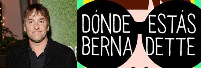 Richard Linklater 'Dónde estás, Bernadette'