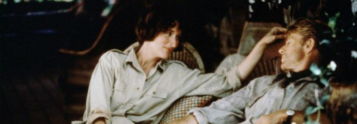 Redford y Streep en 'Memorias de África'