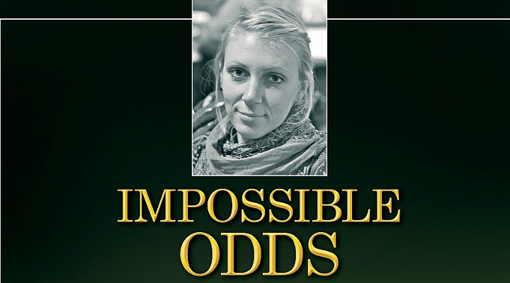 'Impossible Odds'