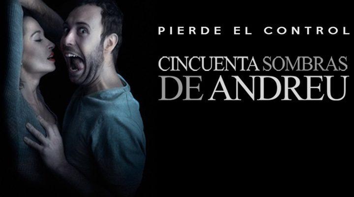 '50 sombras de Andreu'