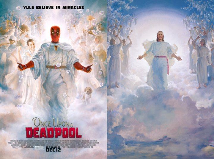 'Once Upon a Deadpool' y 'La segunda venida'