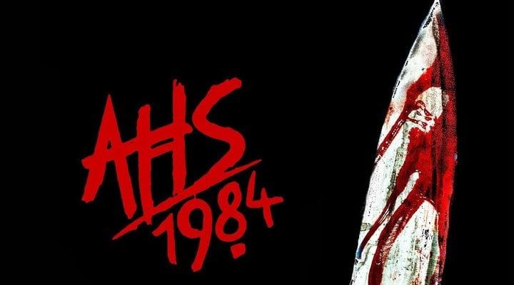 'American Horror Story: 1984'