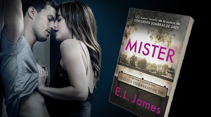 The Mister de E.L James, autora de 'Cincuenta sombras de Grey'