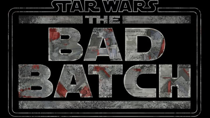 'Star Wars: The Bad Batch'