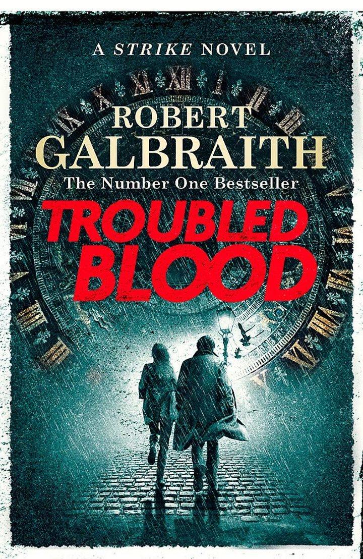 Portada de 'Troubled Blood', la nueva novela de Cormoran Strike
