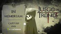 In Memoriam 'Juego de Tronos' 6x03