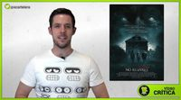 Video crítica de 'No respires'
