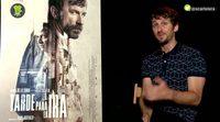 """Raúl Arévalo: """"No quería hacer una película de buenos y malos, quería hacer una de seres humanos"""""""