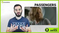 Videocrítica de 'Passengers'
