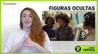 Videocrítica de 'Figuras Ocultas'