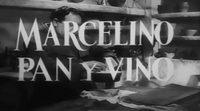 Tráiler 'Marcelino pan y vino' 1955