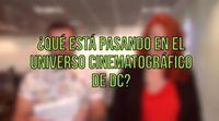 Organizamos el calendario de películas del universo extendido de DC