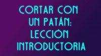 https://www.ecartelera.com.mx/videos/como-cortar-con-tu-patan-intro-para-deshacerte-del-patan/