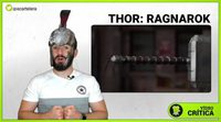 Videocrítica de 'Thor: Ragnarok'