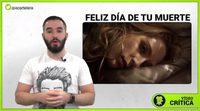 https://www.ecartelera.com/videos/videocritica-feliz-dia-de-tu-muerte/