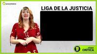 Videocrítica 'Liga de la Justicia'