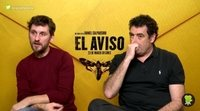 Daniel Calparsoro y Raúl Arévalo ('El aviso')