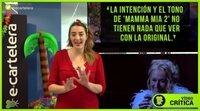Videocrítica 'Mamma Mia! Una y otra vez'