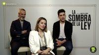 'La sombra de la ley' - Entrevista a Jaime Lorente, Ernesto Alterio y Adriana Torrebejano