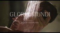 Tráiler 'Gloria Mundi'