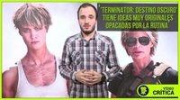 Videocrítica de 'Terminator: Destino oscuro'