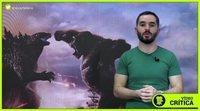 Videocrítica 'Godzilla vs. Kong'