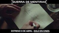 Tráiler español 'Guerra de mentiras'