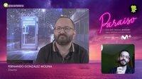 """Fernando González Molina ('Paraíso'): """"Me da rabia que se compare con 'Stranger Things'"""""""