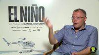 Entrevista a Daniel Monzón, 'El Niño'