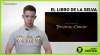 Videocrítica 'El libro de la selva'